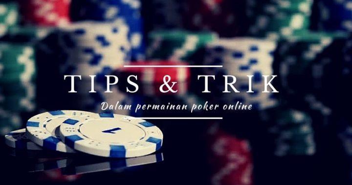 Strategi Mudah Menang Taruhan Judi Poker Online